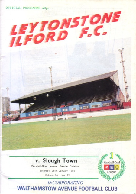 Leytonstone Ilford v Slough Town programme. Vauxhall-Opel (Isthmian) League Premier Division. 1988/89.